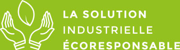 La solution industrielle éco responsable